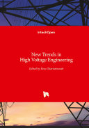 New Trends in High Voltage Engineering