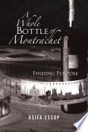 A Whole Bottle of Montrachet