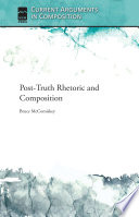 Post Truth Rhetoric and Composition