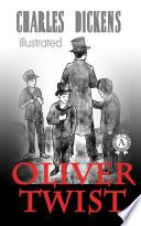 Oliver Twist  Illustrated edition