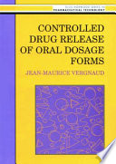 Controlled Drug Release Of Oral Dosage Forms