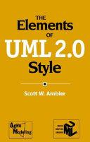 The Elements of UML TM  2 0 Style