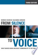 """From Silence to Voice: What Nurses Know and Must Communicate to the Public"" by Bernice Buresh, Suzanne Gordon"