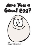 Are You a Good Egg
