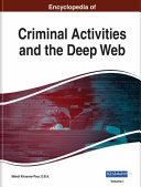 Encyclopedia of Criminal Activities and the Deep Web