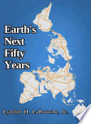 Earth's Next Fifty Years
