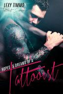 Hopes   Dreams of a Tattooist