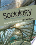 """Sociology: Exploring the Architecture of Everyday Life, Brief Edition"" by David M. Newman"