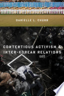 Contentious Activism And Inter Korean Relations
