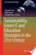 Sustainability  Green IT and Education Strategies in the Twenty first Century