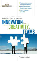The Manager's Guide to Fostering Innovation and Creativity in Teams Pdf/ePub eBook