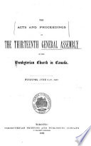 The Acts And Proceedings Of The General Assembly Of The Presbyterian Church In Canada