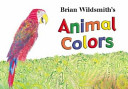 Brian Wildsmith's Animal Colors