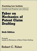 Faber On Mechanics Of Patent Claim Drafting
