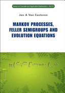 Markov Processes, Feller Semigroups and Evolution Equations