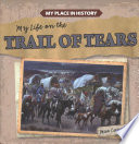 My Life on the Trail of Tears Book