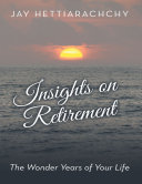 Insights On Retirement: The Wonder Years of Your Life