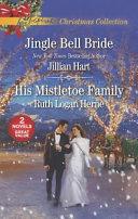 Jingle Bell Bride and His Mistletoe Family