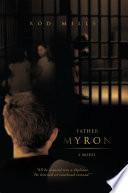 Father Myron  a Novel Book