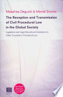 The Reception And Transmission Of Civil Procedural Law In The Global Society