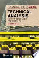 The Financial Times Guide to Technical Analysis