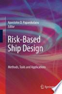 Risk Based Ship Design