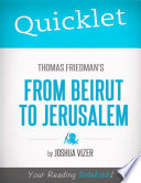Quicklet on Thomas Friedman s From Beirut to Jerusalem