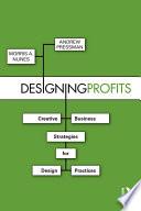 Designing Profits