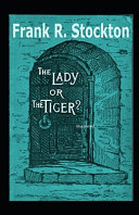 The Lady Or The Tiger Illustrarted
