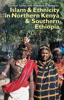Islam   Ethnicity in Northern Kenya   Southern Ethiopia