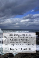 The Doom of the Griffiths  the Original Classic Novel