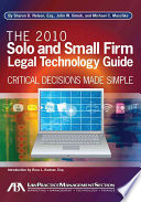 The 2010 Solo and Small Firm Legal Technology Guide
