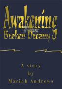 Pdf Awakening from Broken Dreams Telecharger