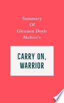 Summary of Glennon Doyle Melton's Carry On, Warrior