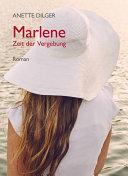 Marlene – Zeit der Vergebung