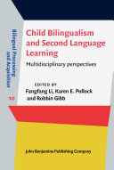 Child Bilingualism and Second Language Learning