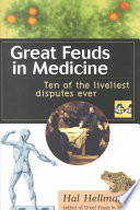 Great Feuds in Medicine
