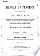 A Manual of Practice in the Courts of the United States