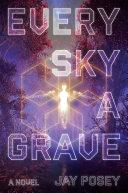 Pdf Every Sky a Grave