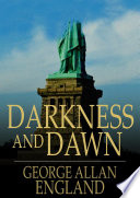 Darkness and Dawn Read Online