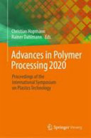Advances in Polymer Processing 2020