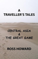 Traveller's Tales, Central Asia and the Great Game