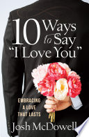 10 Ways to Say  I Love You  Book PDF