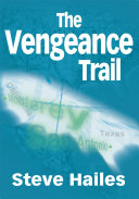 The Vengeance Trail