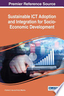 Sustainable Ict Adoption And Integration For Socio Economic Development