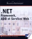 Net Framework, ADO et services Web