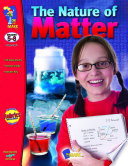 The Nature of Matter Gr. 5-8