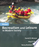 """Kraus' Recreation and Leisure in Modern Society"" by Daniel D. McLean, Amy R. Hurd, Nancy Brattain Rogers"