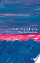 Superstition  A Very Short Introduction