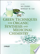 Green Techniques For Organic Synthesis And Medicinal Chemistry Book PDF
